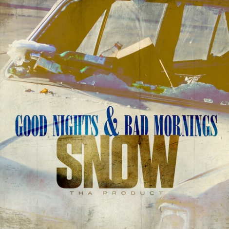 Snow_Tha_Product_Good_Nights_Bad_Mornings-front-large
